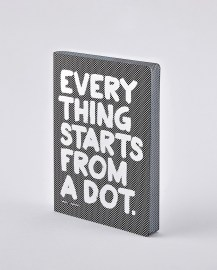 Notebook Graphic L EVERYTHING STARTS FROM A DOT
